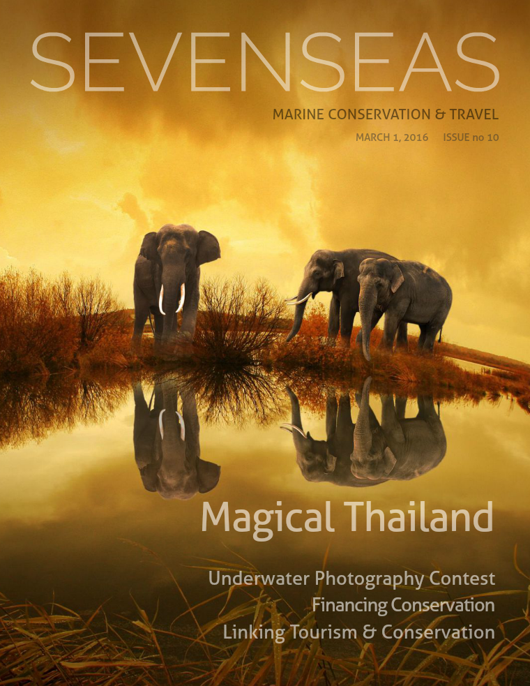 SEVENSEAS Marine Conservation & Travel Issue 10, March 2016