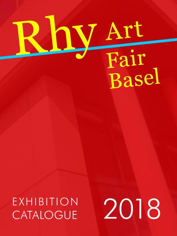 Catalogue of Rhy Art Fair Basel 2018 rhy-art-fair-basel-2018-catalogue