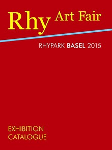 RHY ART FAIR BASEL 2015 - CATALOGUE