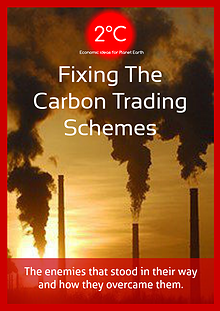 2°C, Fixing the Carbon Trading Schemes