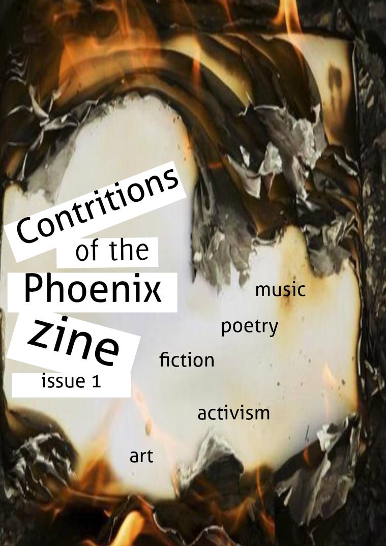 contritions of the phoenix zine june, 2016-updated