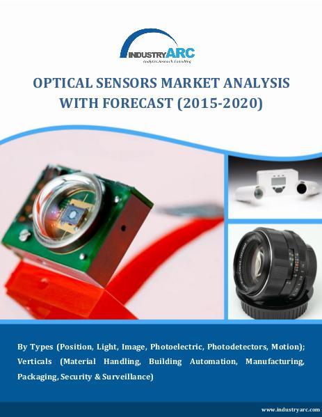 Optical Sensors Market to cross $34 Billion mark by 2020 Optical Sensors Market Business News