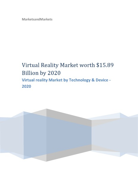 Virtual reality Market by Technology  2020 | MarketsandMarkrkets Virtual reality Market by Technology - 2020 | MarketsandMarkets