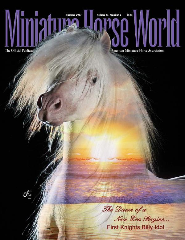 2017 Miniature Horse World SUMMER Issue
