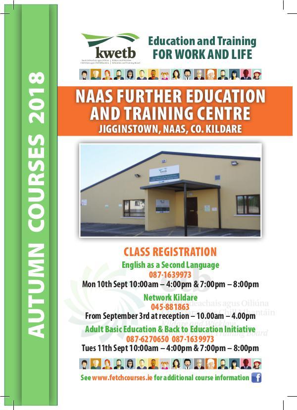 KWETB Further Education and Training Brochure Naas FETC Autumn 2018 Brochure 2018