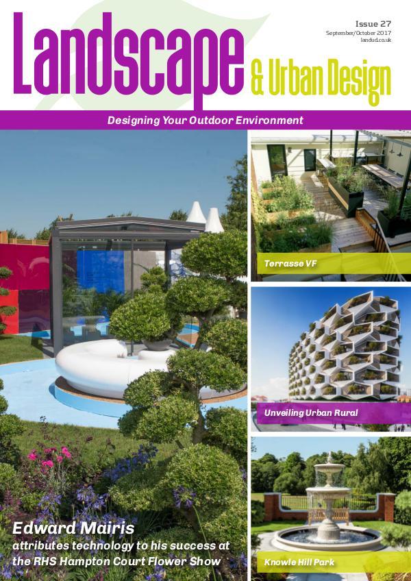 Landscape & Urban Design Issue 27 2017