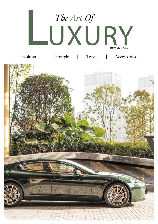 The Art of Luxury Issue 36 2019