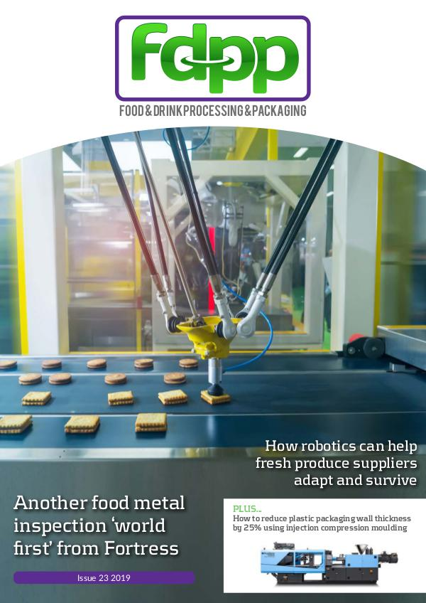 Food & Drink Process & Packaging Issue 23 2019