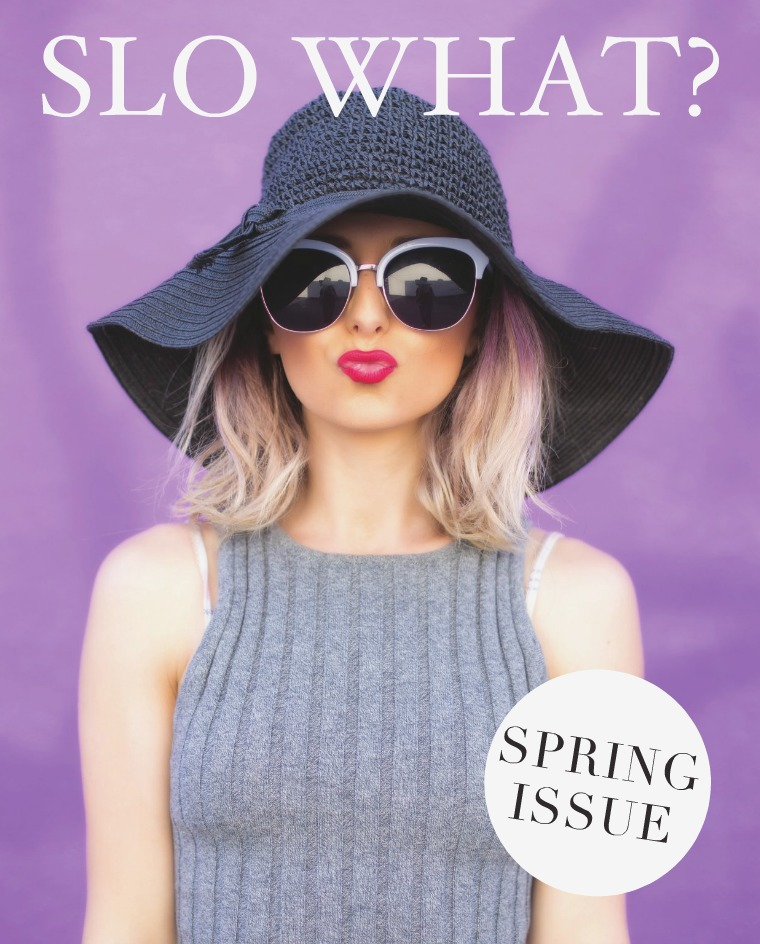 SLO What? SLO What? Issue 9