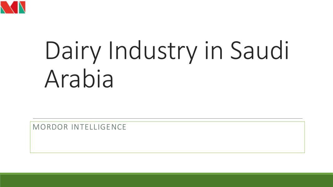 Analysis of Key Sectors of Nigeria Dairy Industry in Saudi Arabia