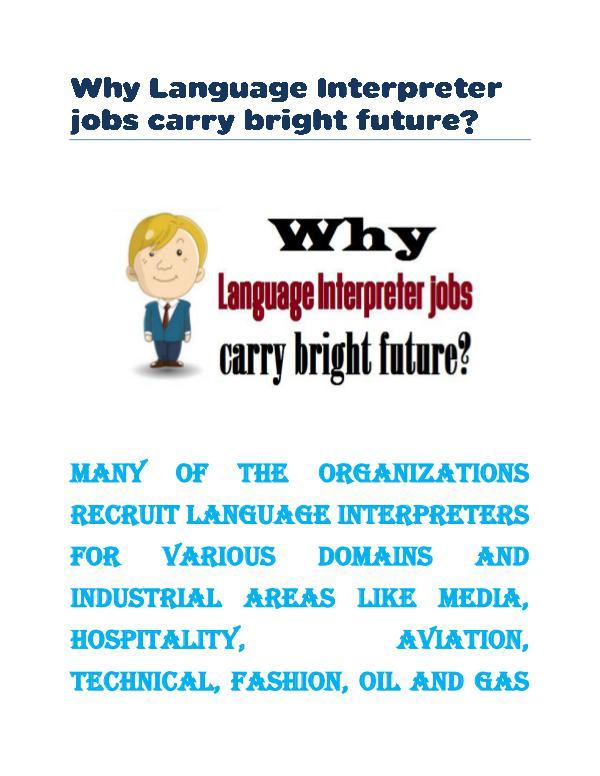 Why Language Interpreter jobs carry bright future? Why Language Interpreter jobs carry bright future