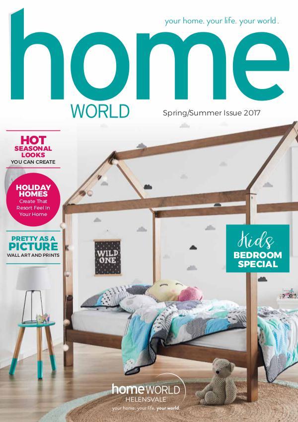 Homeworld Magazine Spring and Summer 2017