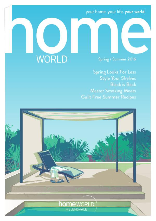 Homeworld Magazine Spring/ Summer 2016