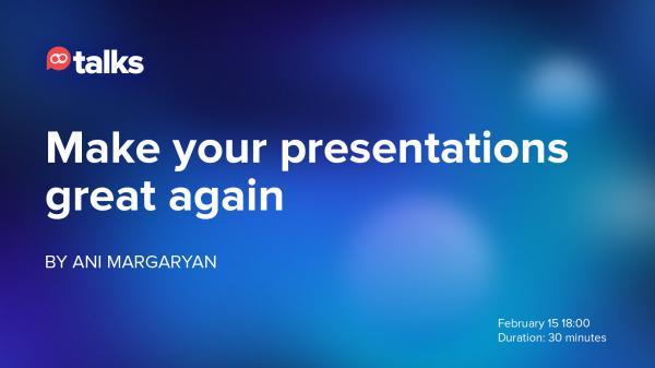 Jootalks Make your presentations great again