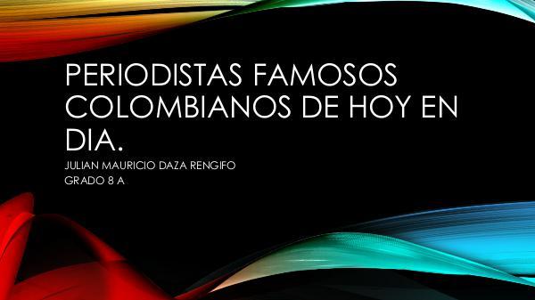 Periodistas famosos colombianos de hoy en día. proyecto+para+promover+la+labor+de+la+comunidad+se