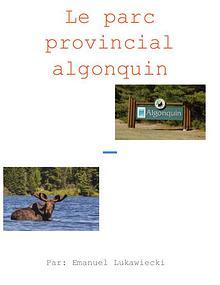 Le parc provincial Algonquin (Emanuel)