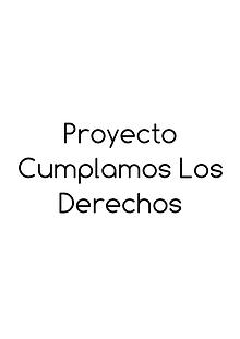 Proyecto Cumplamos Los Derechos