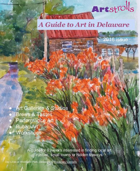 A Guide to Art in Delaware 2016 June 2016
