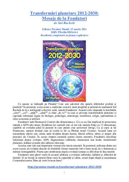Carti publicate de Editura Proxima Mundi Transformări planetare 2012-2030: Mesaje Fondatori