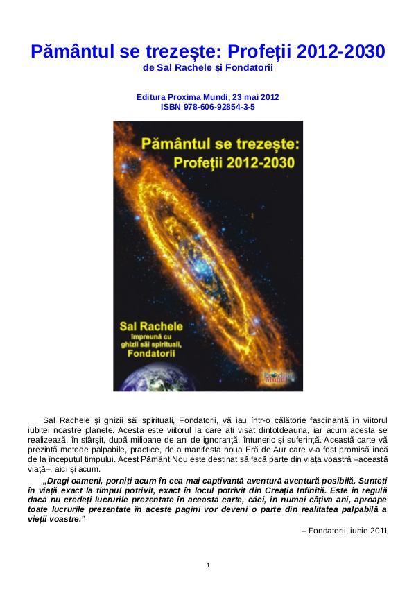 Carti publicate de Editura Proxima Mundi Pământul se trezește: Profeții 2012-2030