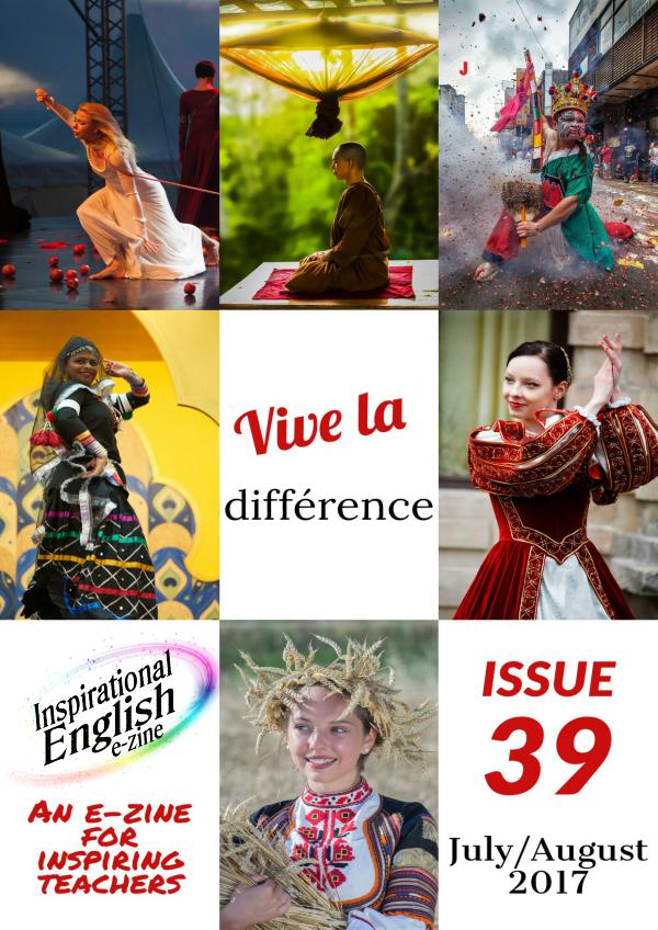 Inspirational English, Issue 39, July/Aug 2017 Inspirational English, Issue 39 July Aug 2017