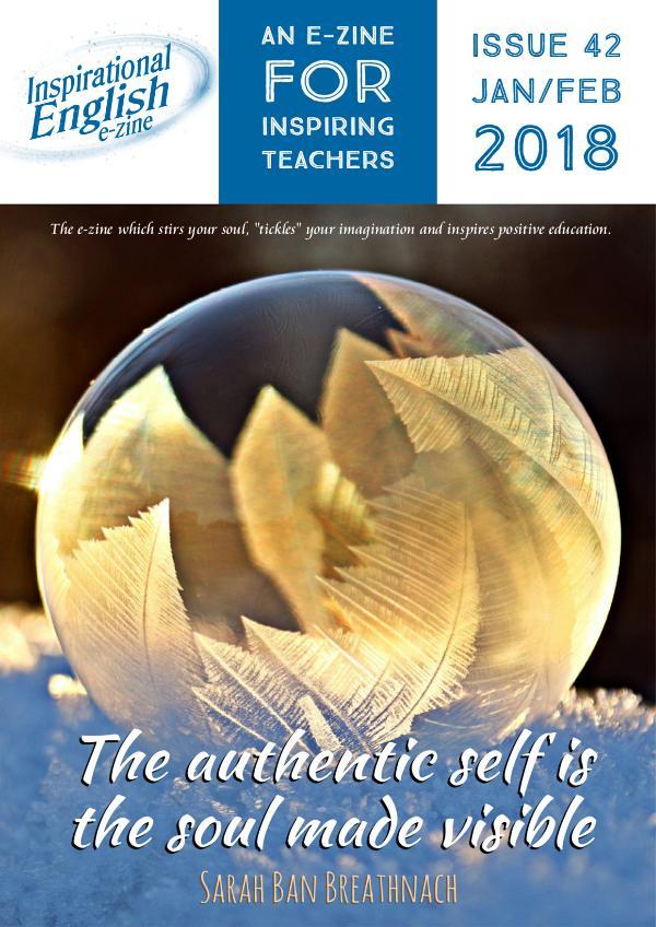 Inspirational English, Issue 42, Jan/Feb 2018 Inspirational English, Issue 42, Jan Feb 2018