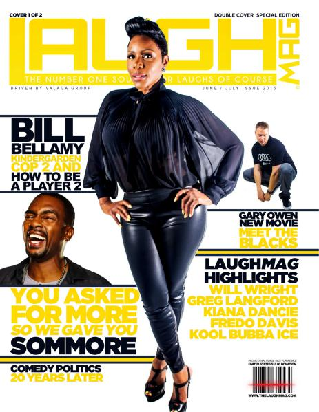 LaughMag Summer 2016 Sommore Cover 1 of 2 Summer 2016 Cover 1 of 2 Vol. 3