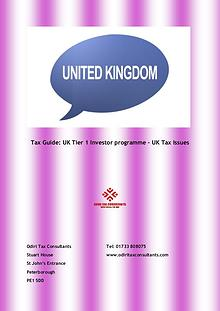 Tax Guide: UK Tier 1 Investor programme – UK Tax Issues