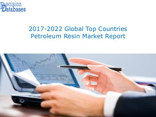 Market Report - Global Top Countries Petroleum Resin Market