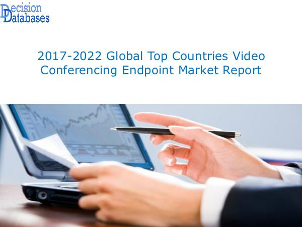 Market Report - Video Conferencing Endpoint Market Share