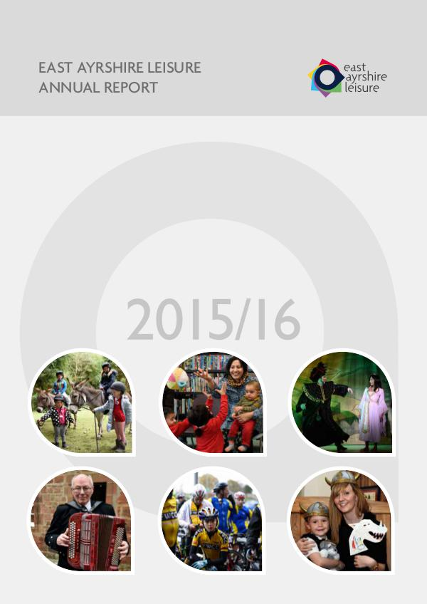 East Ayrshire Leisure Annual Report 2015/16 2015/16