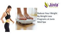 Weight Loss Relief By Juvia Med Spa Services