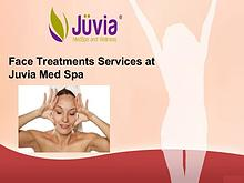 Face Treatment Services at Juvia Med Spa