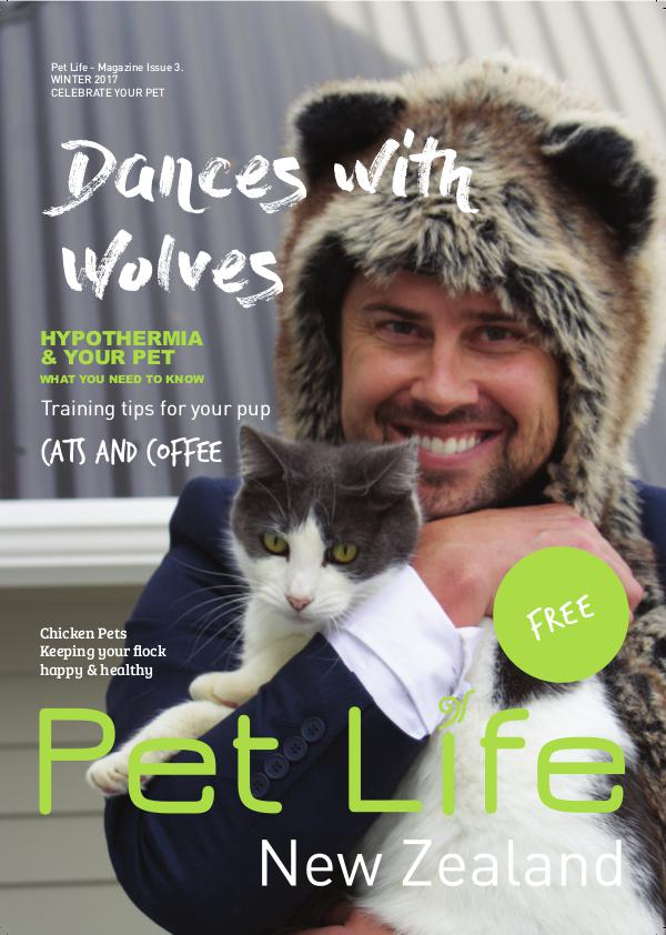 Pet Life Magazine Issue 3 Winter 2017