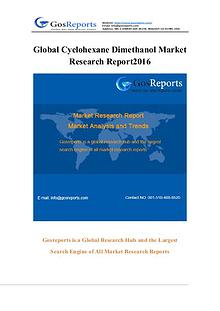 Global Cyclohexane Dimethanol Market Research Report 2016