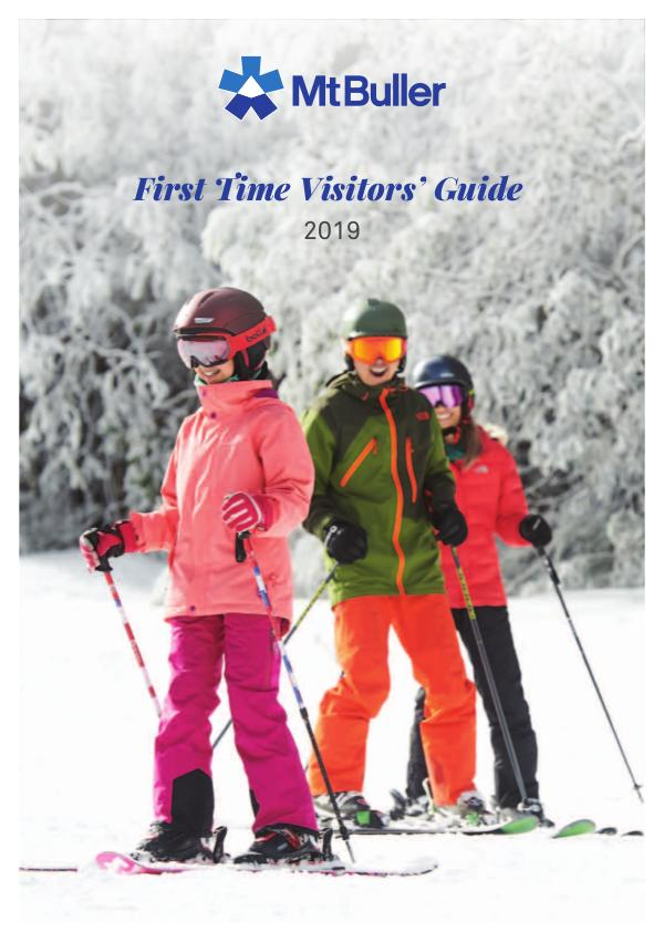 2019 Mt Buller First Time Visitor's Guide mt_buller_first_time_guide_2019_web