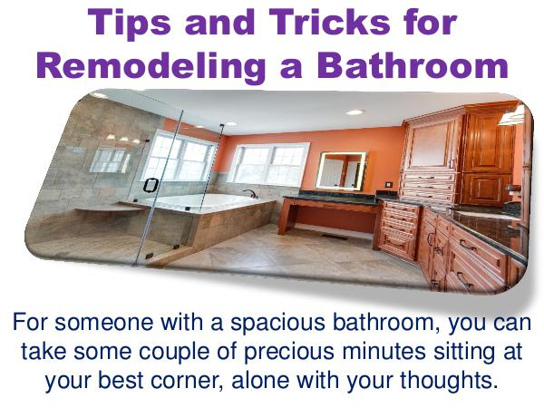 Tips and Tricks for Remodeling a Bathroom Tips and Tricks for Remodeling a Bathroom
