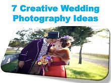 7 Creative Wedding Photography Ideas