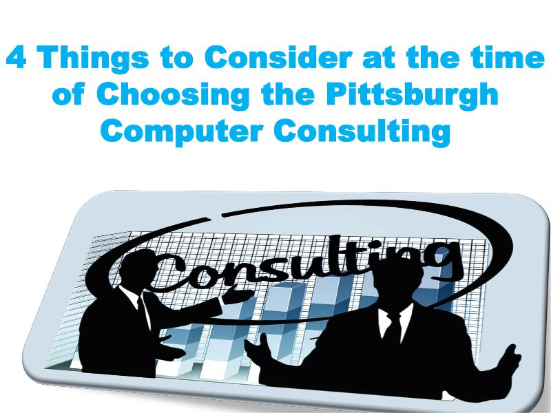 4 Things to Consider at the time of Choosing the Pittsburgh Computer 1