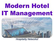 Modern Hotel IT Management