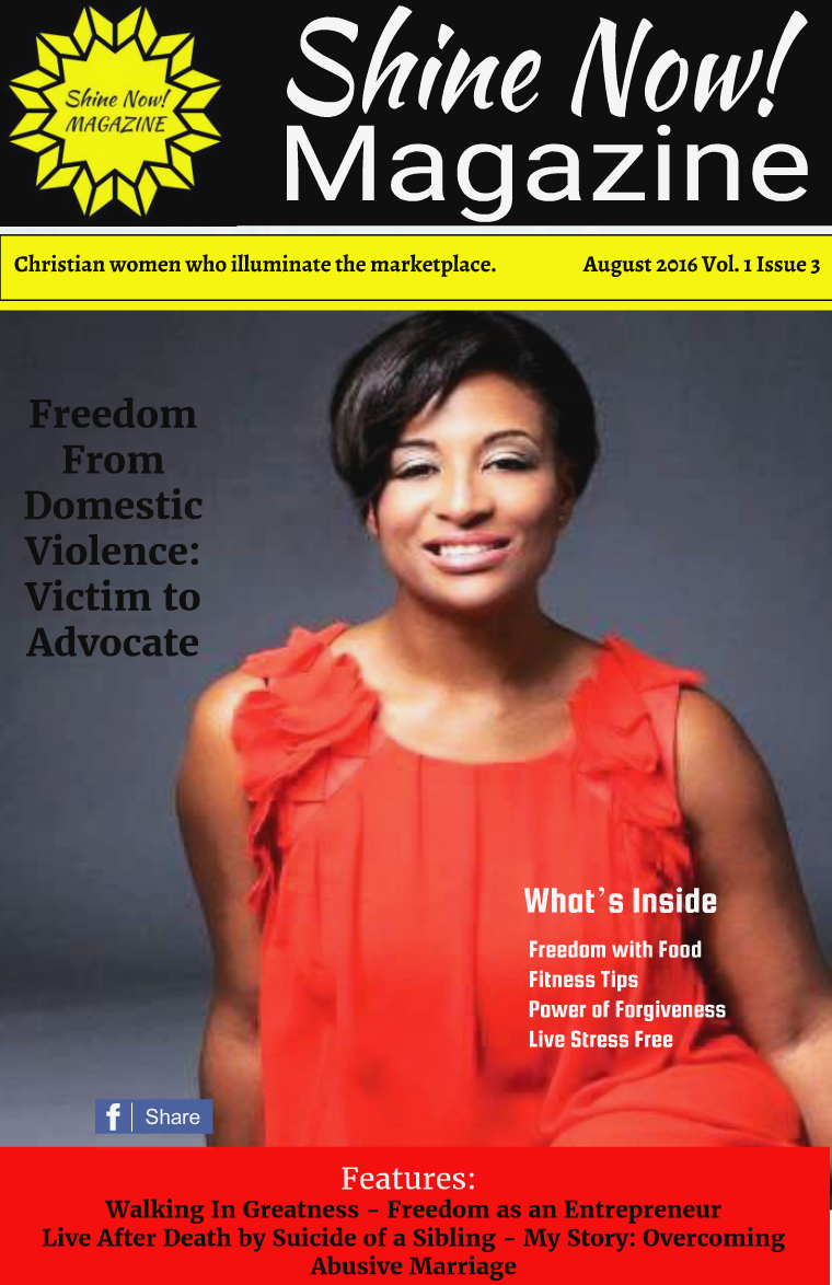 Shine Now! Magazine August - Freedom August 2016 3 Volume 1