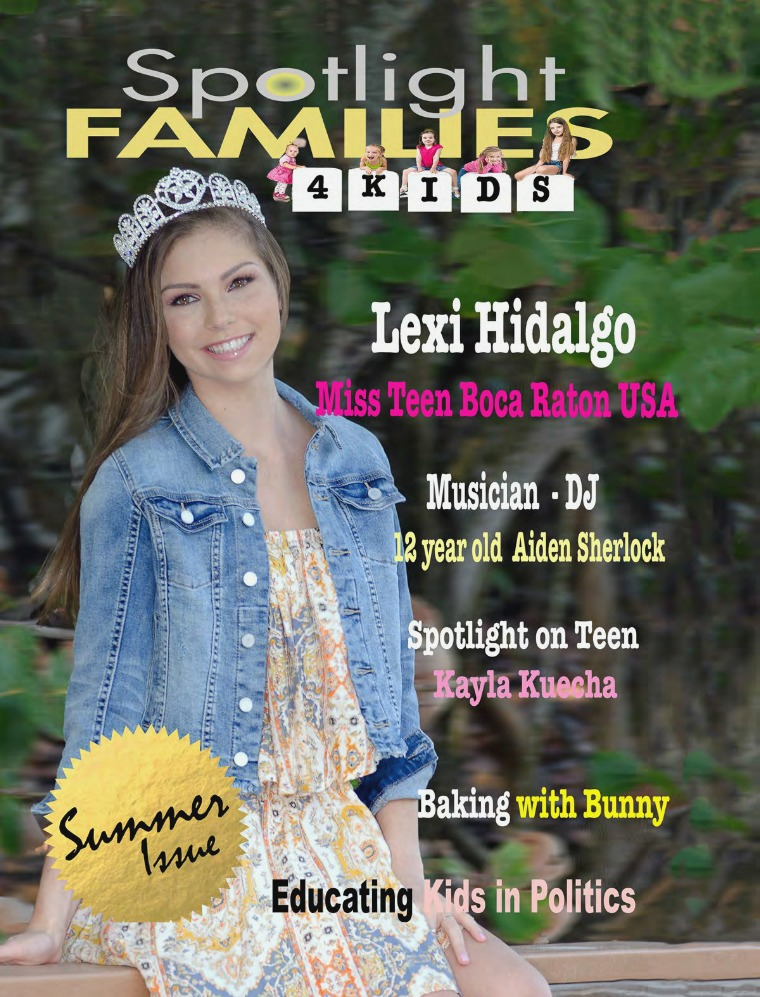 Spotlight Families 4 Kids Magazine - Summer Issue 2017 Spotlight Families 4 Kids Magazine