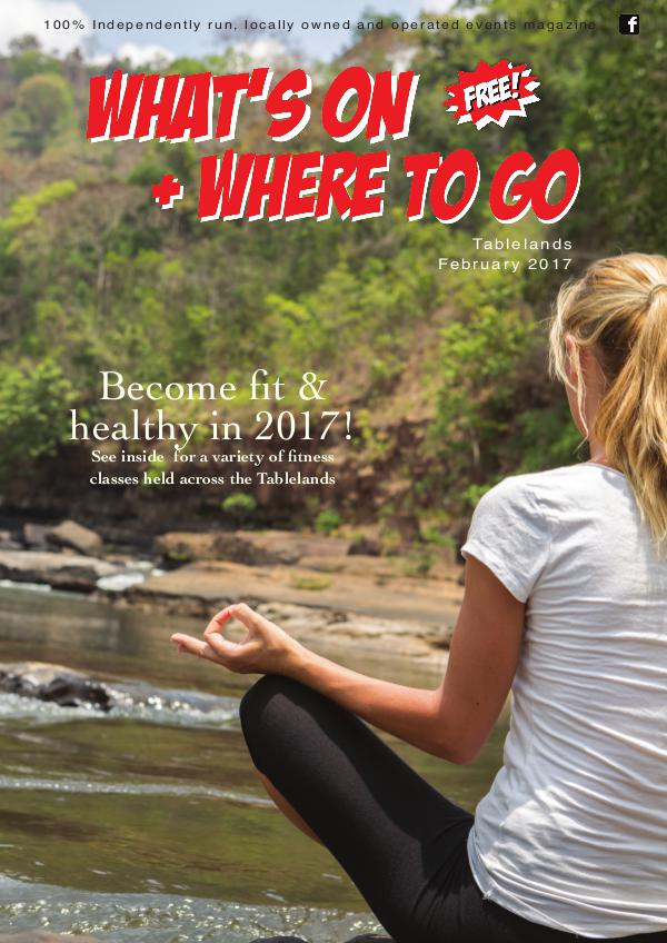 What's On Tablelands February Issue 2017