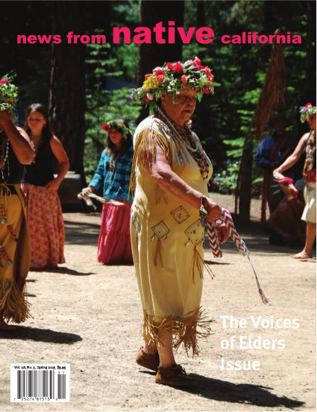 News From Native California - Spring 2015 Volume 28, Issue 3