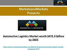 Automotive Logistics Market worth $472.9 billion by 2025