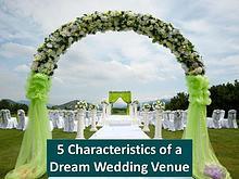 5 Characteristics of a Dream Wedding Venue