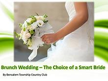 Brunch Wedding – The Choice of a Smart Bride