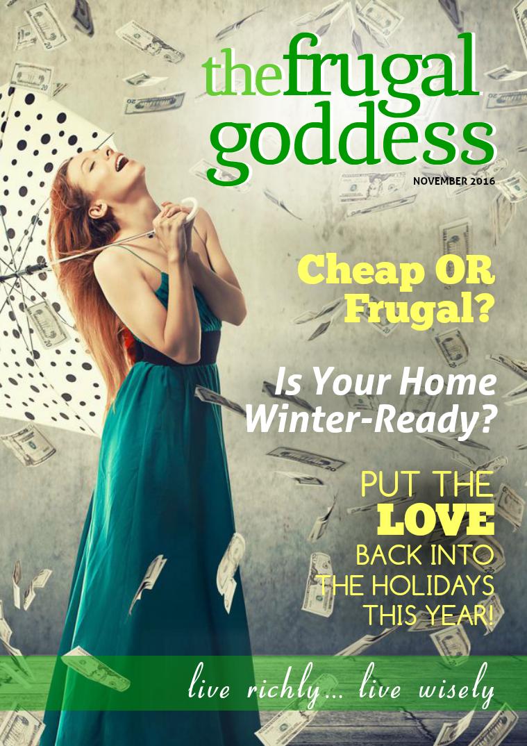 The Frugal Goddess Monthly November 2016