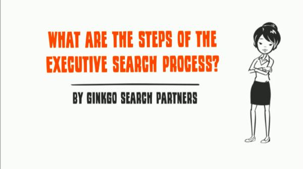 Steps of the Executive Search Process