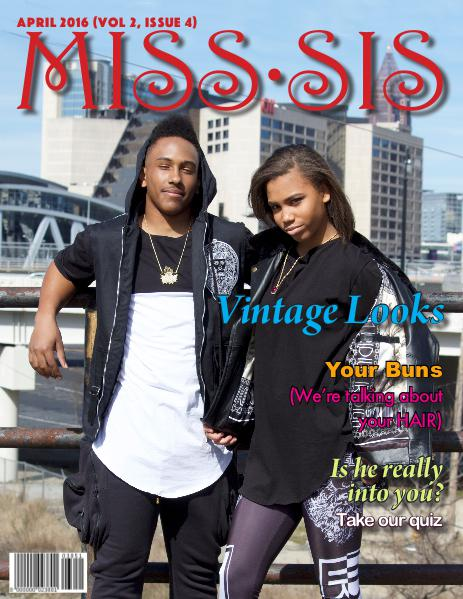 Miss Sis Magazine April 2016 Issue